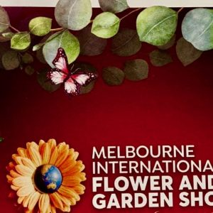 Melbourne International Flower and Garden Show 2019: